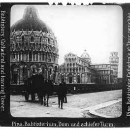 Battistero, Cattedrale e Torre di Pisa