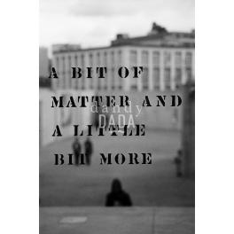 A Bit of Matter